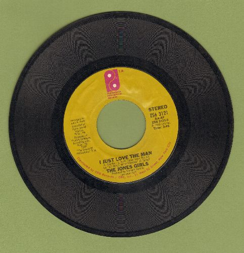 Jones Girls - I Just Love The Man/When I'm Gone  - VG7/ - 45 rpm Records