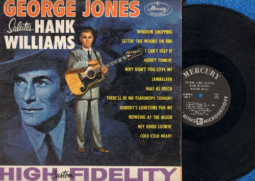 Jones, George - George Jones Salutes Hank Williams: Window Shopping, I Can't Help It, Jambalaya, Hey Good Lookin', Half As Much (vinyl MONO LP record) - EX8/EX8 - LP Records