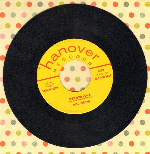 Jordan, Will - Bye Bye Love (HILARIOUS Ed Sullivan Parody to the tune of the Everly Brothes Hit!)/Fly Carpet Fly (DJ advance pressing) - VG7/ - 45 rpm Records
