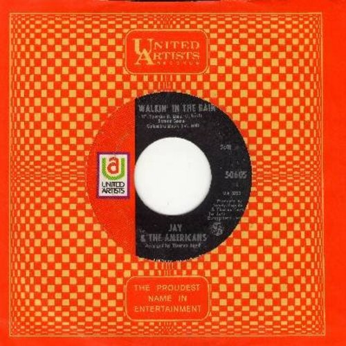 Jay & The Americans - Walkin' In The Rain/I'd Kill For The Love Of A Lady (with United Artists company sleeve) - NM9/ - 45 rpm Records