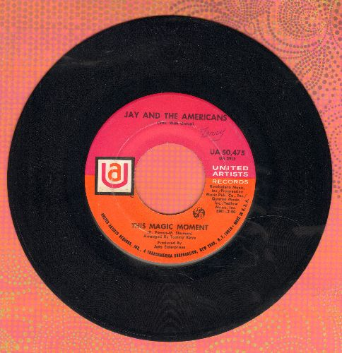 Jay & The Americans - This Magic Moment/Since I Don't Have You  - EX8/ - 45 rpm Records
