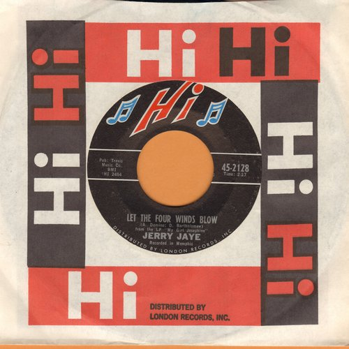 Jaye, Jerry - Let The Four Winds Blow/Singing The Blues (with Hi company sleeve) - M10/ - 45 rpm Records