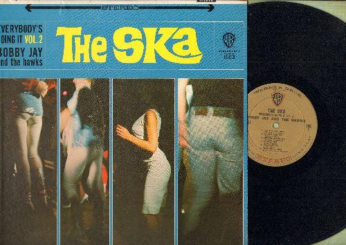 Jay, Bobby & The Hawks - The Ska Vol. 2: Come See Come Ska, Skokiaan, Ska La Bomba, Volare, Monkey Ska, Surfers' Stomp Ska (vinyl STEREO LP record, NICE condition!) - NM9/NM9 - LP Records