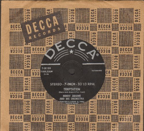 Jerome, Henry & His Orchestra - Temptation/Sleepy Time Gal (RARE 7 inch 33rpm STEREO record, small spindle hole, with vintage Decca company sleeve) - NM9/ - 45 rpm Records