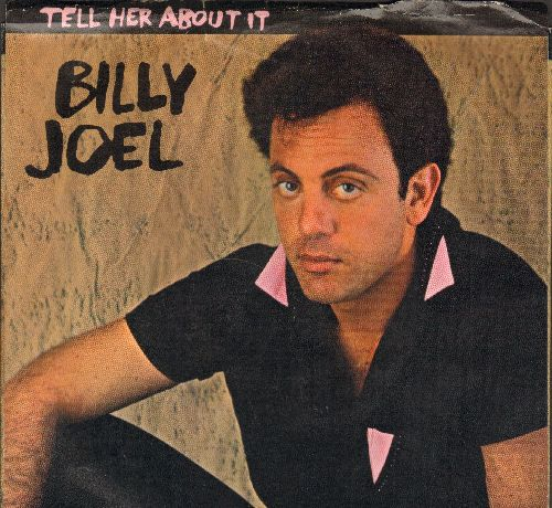 Joel, Billy - Tell Her About It/Easy Money (with picture sleeve) - EX8/EX8 - 45 rpm Records