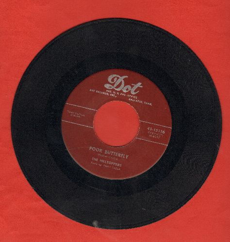 Hilltoppers - Poor Butterfly/Wrapped Up In A Dream - NM9/ - 45 rpm Records