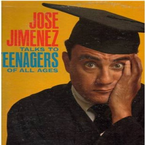 Jimenez, Jose - Jose Jimenez Talks To Teenagers Of All Ages: The Cheerleader, My Alma Mater, The Baseball Star, The Etiquette Expert (vinyl MONO LP record) - EX8/VG7 - LP Records