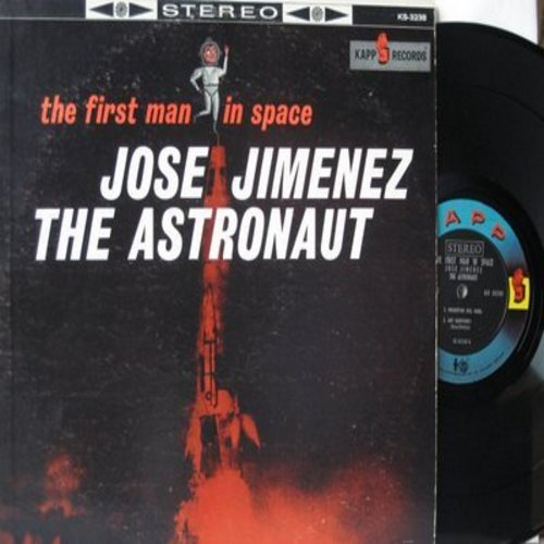 Jimenez, Jose (Bill Dana) - The First Man In Space - Jose Jimenez The Astronaut (vinyl STEREO LP record, first pressing of Bill Dana's legendary comedy album) - EX8/VG7 - LP Records