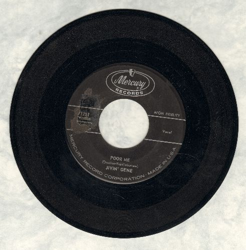 Jivin' Gene - Poor Me/That's What It's Like To Be Lonesome - EX8/ - 45 rpm Records