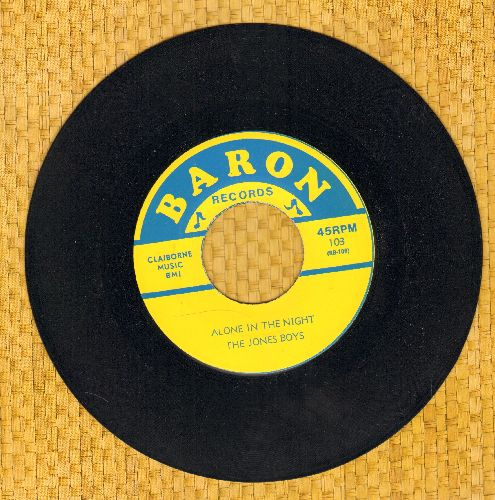 Jones Boys - Alone In The Night/Honey Honey (by The Capitols on flip-side) (1974 re-issue of vintage Doo-Wop recordings) - NM9/ - 45 rpm Records