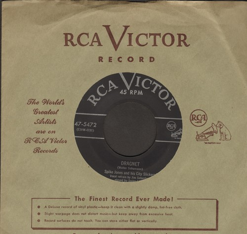 Jones, Spike & His City Slickers - Dragnet/Pal-Yat-Chee (with vintage RCA company sleeve) - VG6/ - 45 rpm Records