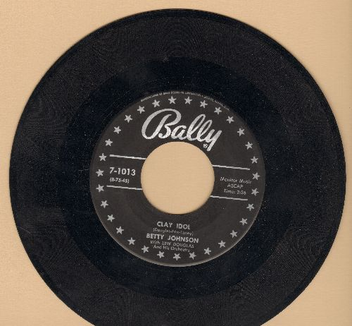 Johnson, Betty - Clay Idol/Why Do You Cry?  - VG7/ - 45 rpm Records