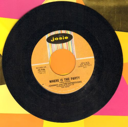 Johnny & The Expressions - Where Is The Party/Something I Want To Tell You - NM9/ - 45 rpm Records