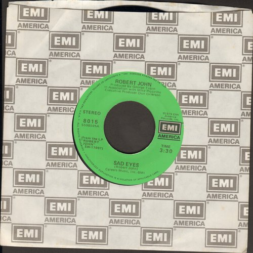 John, Robert - Sad Eyes (Look The Other Way)/Am I Ever Gonna Hold You Again (minor wol) - NM9/ - 45 rpm Records