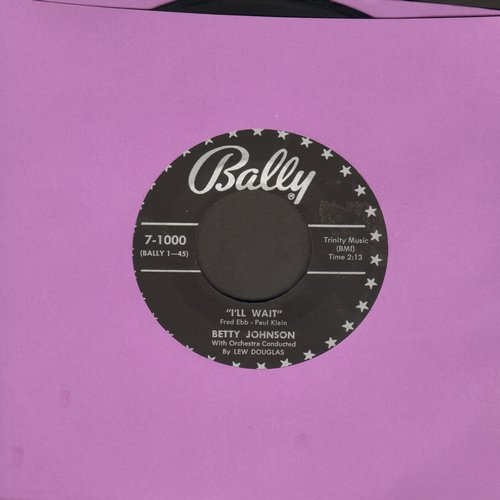 Johnson, Betty - I'll Wait/Please Tell Me Why - EX8/ - 45 rpm Records