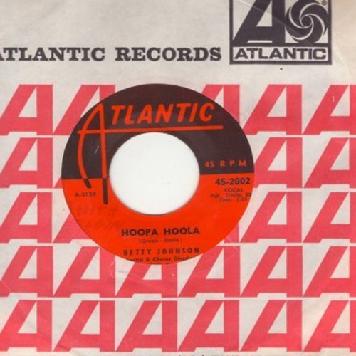 Johnson, Betty - Hoopa Hoola/One More Time (with Atlantic company sleeve) - NM9/ - 45 rpm Records