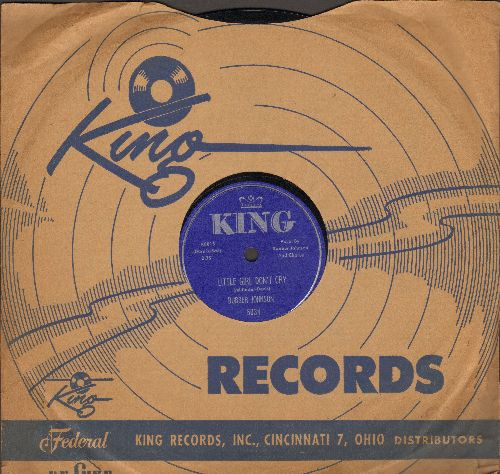 Johnson, Bubber - Little Girl Don't Cry/The Search (10 inch 78 rpm record with King company sleeve) - NM9/ - 78 rpm
