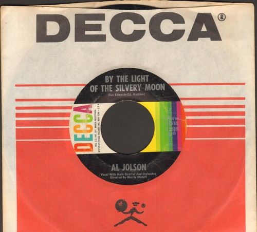 Jolson, Al - By The Light Of The Silvery Moon/I Wish I Had A Girl (1960s issue of vintage recordings, with Decca company sleeve) - VG7/ - 45 rpm Records