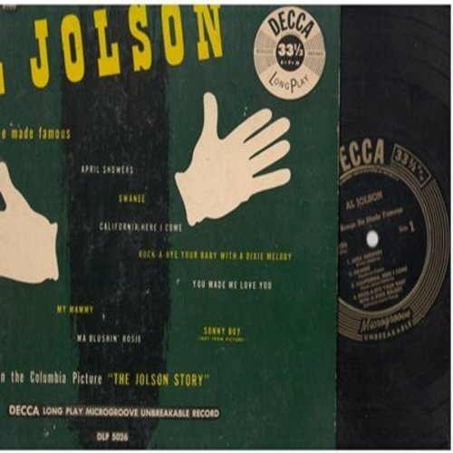Jolson, Al - Al Jolson In Songs He Made Famous: April Showers/Swanee/California, Here I Come, You Made Me Love You, My Mammy (10 inch 33rpm LP with picture cover) - EX8/EX8 - LP Records