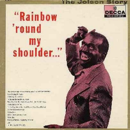 Jolson, Al - The Jolson Story - Rainbow 'Round My Shoulder: Sonny Boy, Let Me Sing And I'm Happy, When The Red Red Robin Comes Bob Bob Bobbin' Along, California Here I Come (vinyl LP record, burgundy label early 1950s issue) - VG6/VG6 - LP Records