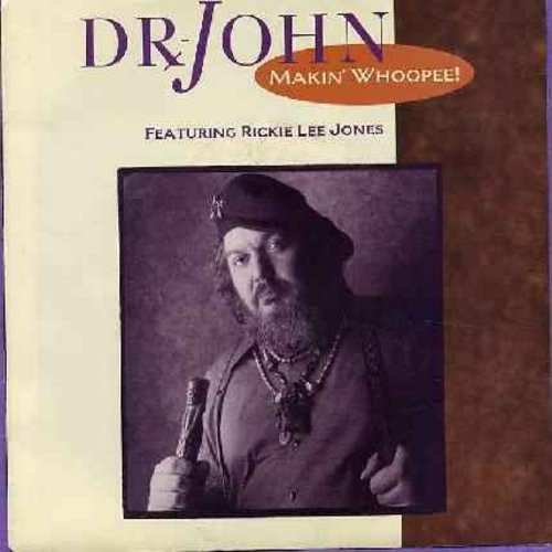 Dr. John featuring Rickie Lee Jones - Makin' Whoopie!/More Than You Know (with picture sleeve) - NM9/EX8 - 45 rpm Records
