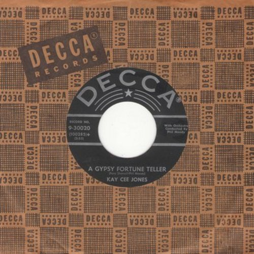 Jones, Kay Cee - A Gypsy Fortune Teller/Wait Little Darling (with vintage Decca company sleeve) - VG7/ - 45 rpm Records