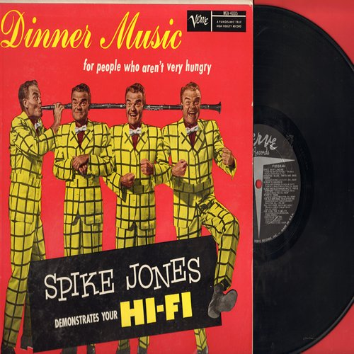 Jones, Spike - Dinner Music for people who aren't very hungry - Spike Jones Demonstrates Your Hi-Fi: RARE first issue of LP featuring various Spike Jones motion pictures performances. - EX8/EX8 - LP Records