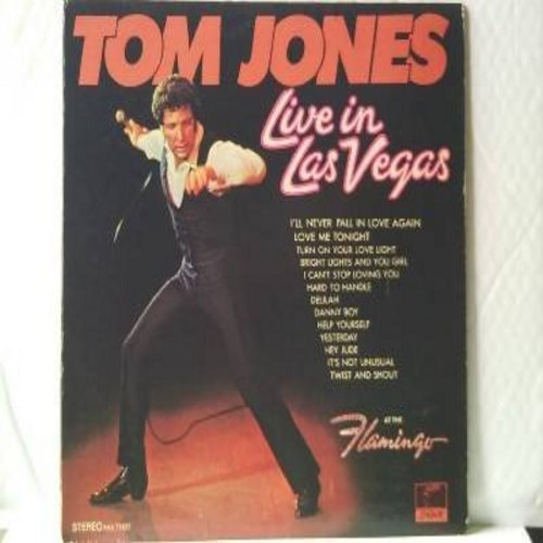 Jones, Tom - Live In Las Vegas: It's Not Unusual, Delilah, Help Yourself, Twist And Shout, Yesterday, I can't Stop Loving You (vinyl STEREO LP record) - EX8/VG7 - LP Records