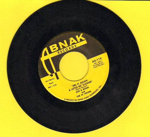 Jon & Robin - Do It Again A Little Bit Slower/If I Need Someone-It's You (MINT condition!) - NM9/ - 45 rpm Records
