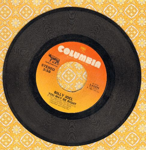Joel, Billy - You May Be Right/Close To The Borderline - VG7/ - 45 rpm Records