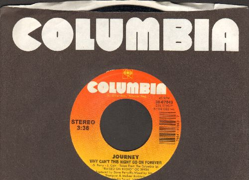 Journey - Why Can't This Night Go On Forever/Positive Touch (with Columbia company sleeve) - NM9/ - 45 rpm Records
