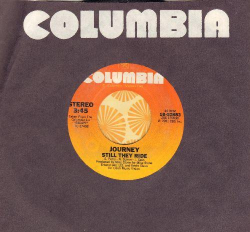 Journey - Still They Ride/La Raza Del Sol (with Columbia company sleeve) - NM9/ - 45 rpm Records