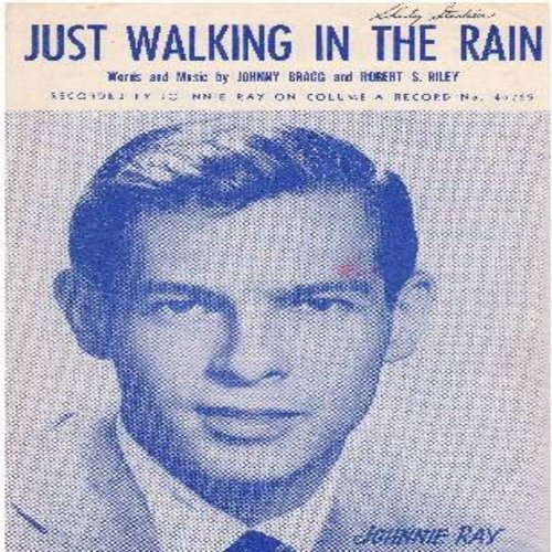 Ray, Johnnie - Just Walking In The Rain - SHEET MUSIC for the song made popular by Johnnie Ray - BEAUTIFUL Cover Art of the vocalist! (This is SHEET MUSIC, not any other kind of media!) - EX8/ - Sheet Music