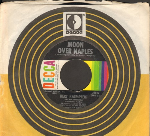 Kaempfert, Bert & His Orchestra - Moon Over Naples (Original inspiration for Al Martino's Hit -Spanish Eyes-)/The Moon Is Making Eyes (with Decca company sleeve) - NM9/ - 45 rpm Records