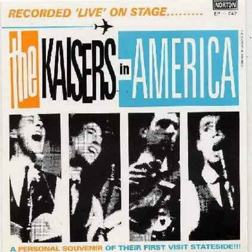 Kaisers - The Kaisers In America, recorded LIVE on stage: Alligator Twist/Hipshake Shimmy Kitten/I Can Tell/Watch Your Step (re-issue of RARE vintage live recordings, with picture sleeve) - M10/M10 - 45 rpm Records