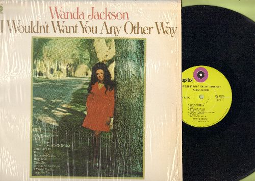 Jackson, Wanda - I Wouldn't Want You Any Other Way: Crazy, I Already Know (What I'm Getting For My Birthday), Missing You (vinyl STEREO LP record) - NM9/NM9 - LP Records