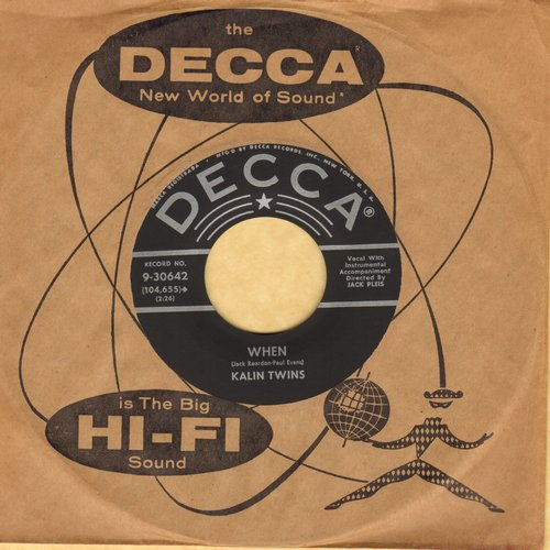 Kalin Twins - When/Three O'Clock Thrill (with vintage Decca company sleeve) - NM9/ - 45 rpm Records
