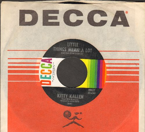 Kallen, Kitty - Little Things Mean A Lot/I Don't Think You Love Me Anymore (with vintage Decca company sleeve) - NM9/ - 45 rpm Records