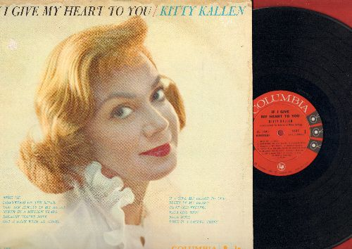 Kallen, Kitty - If I Give My Heart To You: Got A Date With An Angel, Never In A Million Years, That Old Feeling, Vaya Con Dios, Blue Doll (vinyl MONO LP record) - EX8/VG6 - LP Records