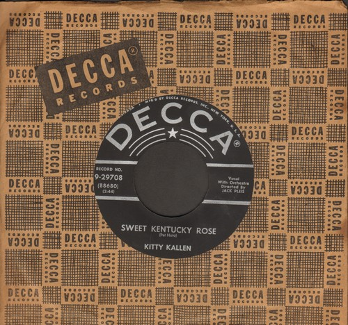 Kallen, Kitty - Sweet Kentucky Rose/How Lonely Can I Get? (with vintage Decca company sleeve) - NM9/ - 45 rpm Records