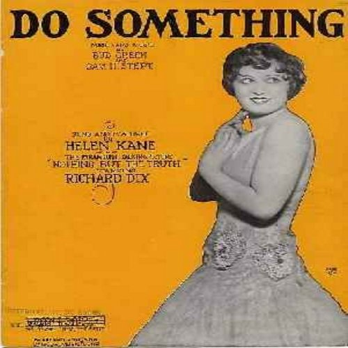Kane, Helen - Do Something - Vintage SHEET MUSIC for the song made famous by Helen Kane, the -Boop-Boop-Di-Doop Girl- of the 1920s & 1930. Wonderful Nostalgia, a Collector's Item! (THIS IS SHEET MUSIC, NOT ANY OTHER KIND OF MEDIA, shipped worldwide at 45r