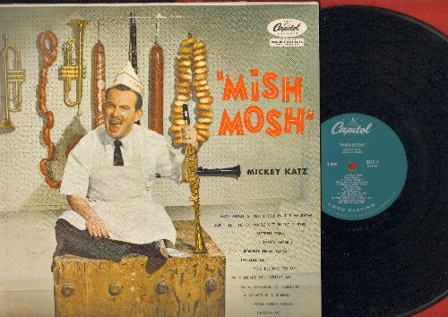 Katz, Mickey - Mish Mosh: How Much Is That Pickle In The Window?, Tweedle Dee, You Belong To Me, Patcha-Me, Don't Let The Schmalz Get In Your Eyes, I'm A Schlemiel Of Fortune, A Schmo Is A Schmo (vinyl MONO LP record) - EX8/VG7 - LP Records
