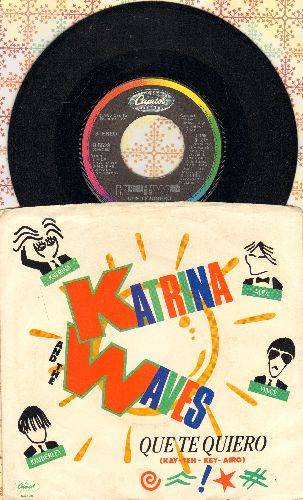 Katrina & The Waves - Que Te Quiero/He's A Charmer (with picture sleeve) - EX8/EX8 - 45 rpm Records
