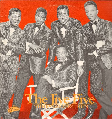 Jive Five - Their Greatest Hits: My True Story, Hully Gully Callin' Time, Hurry Back, Johnny Never Knew (vinyl LP record, re-issue of vintage recordings) - NM9/VG7 - LP Records