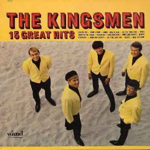 Kingsmen - 15 Great Hits: Killer Joe, Good Lovin', Fever, Satisfaction, Twist & Shout, Do You Love Me, Shout, Quarter To Three, Money (vinyl mono LP record) - EX8/NM9 - LP Records