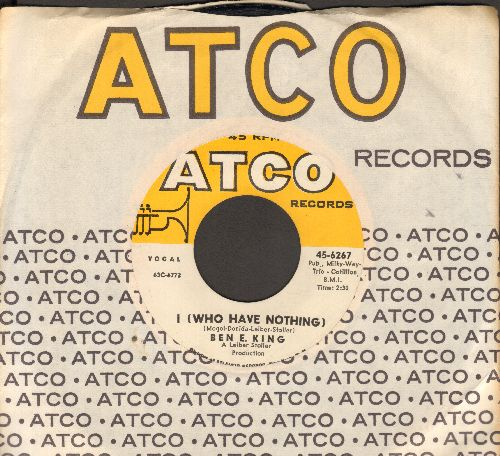 King, Ben E. - I (Who Have Nothing)/The Beginning Of Time (with vintage Atco company sleeve) - NM9/ - 45 rpm Records