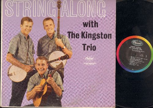 Kingston Trio - String Along With The Kingston Trio: Bad Man's Blunder, The Escape Of Old John Webb, When I Was Young, South Wind, Colorado Trail, The Tattooded Lady (vinyl mono LP record) (bb) - VG7/VG7 - LP Records