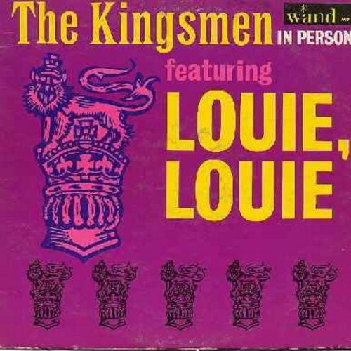 "Kingsmen - In Person Featuring ""Louie Louie"":  Fever, You Can't Sit Down,  Twist & Shout, Money, Mashed Potatoes (vinyl MONO LP record) - VG6/VG7 - LP Records"