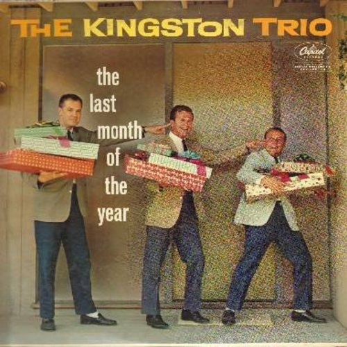 Kingston Trio - The Last Month Of The Year: We Wish You A Merry Christmas, Sing We Noel, The White Snows Of Winter, Goodnight My Baby (vinyl MONO LP record) - EX8/VG7 - LP Records