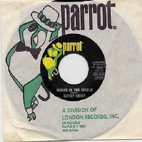 Kirby, Kathy - Where In The World/Wonderful Feeling Of Love (with Parrot company sleeve) - M10/ - 45 rpm Records